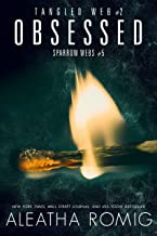 Obsessed: Tangled Web 2 (Sparrow Webs Book 5)