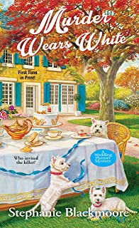 Murder Wears White (A Wedding Planner Mystery Book 2)