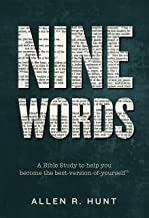 Nine Words: A Bible Study to Help You Become the Best-Version-of-Yourself®