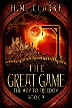 The Great Game (The Way to Freedom Series Book 9)