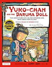Yuko-chan and the Daruma Doll: The Adventures of a Blind Japanese Girl Who Saves Her Village - Bilingual English and Japanese Text