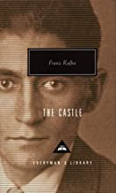 The Castle (Everyman's Library Contemporary Classics Series)