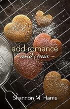 Add Romance and Mix: A Garriety Romance