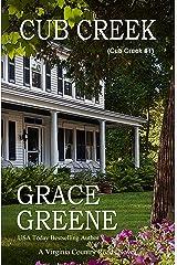 Cub Creek: A Cub Creek Novel (The Cub Creek Series Book 1) Kindle Edition