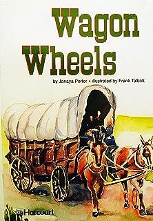 Harcourt School Publishers Trophies: Ell Reader Grade 4 Wagon Wheels