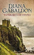 Tambores de otoño (Saga Outlander 4) (Spanish Edition)