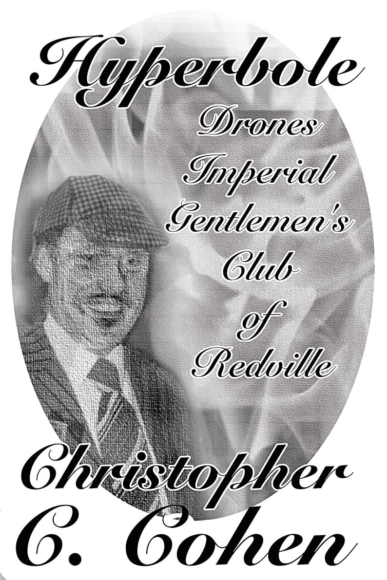 前置詞湿ったセミナーHyperbole: Drones Imperial Gentlemen's Club of Redville (English Edition)