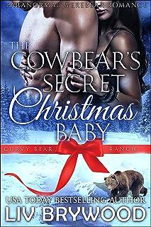 The Cowbear`s Secret Christmas Baby (Curvy Bear Ranch Book 1)