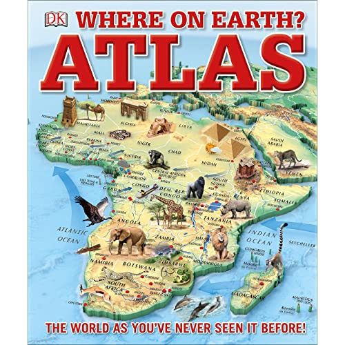 Where on Earth? Atlas: The World As You've Never Seen It Before