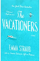 The Vacationers: A Novel Kindle Edition