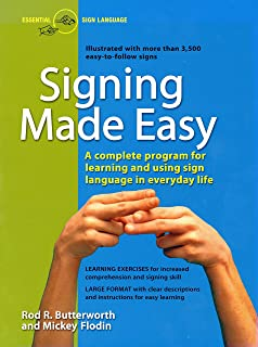 Signing Made Easy (A Complete Program for Learning Sign Language. Includes Sentence Drills and Exercises for Increased Com...