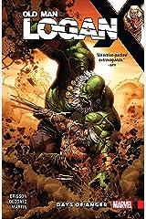 Wolverine: Old Man Logan Vol. 6: Days of Anger (Old Man Logan (2016-2018)) Kindle Edition