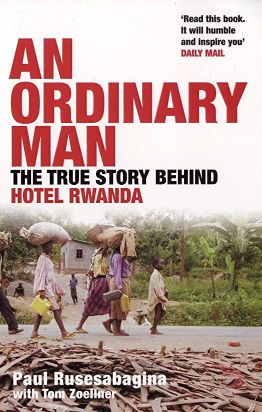 モーテル枢機卿とまり木Ordinary Man: The True Story Behind Hotel Rwanda (English Edition)