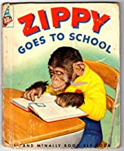 Zippy goes to school: A real live animal book (A Rand McNally book-elf book)