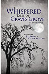 The Whispered Tales of Graves Grove Kindle Edition