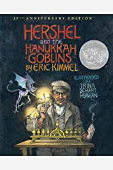 Hershel and the Hanukkah Goblins: 25th Anniversary Edition Kindle Edition