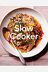 Martha Stewart's Slow Cooker: 110 Recipes for Flavorful, Foolproof Dishes (Including Desserts!), Plus Test-Kitchen Tips and Strategies: A Cookbook Kindle Edition