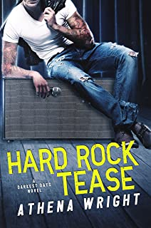 Hard Rock Tease (Darkest Days Book 1)