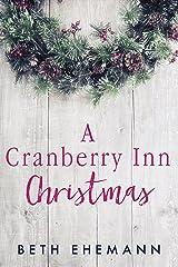 A Cranberry Inn Christmas Kindle Edition