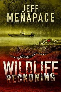 Wildlife: Reckoning - A Dark Thriller (Wildlife Series Book 2)