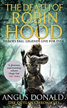 The Death of Robin Hood (Outlaw Chronicles Book 8) (English Edition)