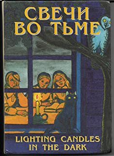 Lighting Candles in the Dark/Svechi vo T'me (English/Russian Edition)
