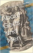 About Gods and Men (English Edition)