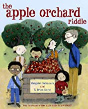 The Apple Orchard Riddle (Mr. Tiffin's Classroom Series)