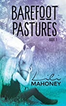 Barefoot Pastures - Book One