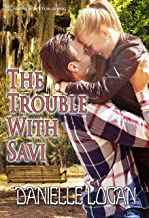The Trouble With Savi