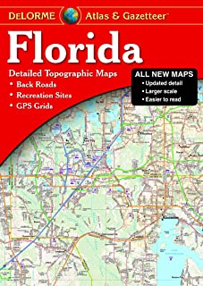 Florida Atlas & Gazetteer: [Detailed Topographic Maps: Back Roads, Recreation Sites, GPS Grids] (Delorme Atlas & Gazetteer) by Rand McNally (7-Sep-2012) Perfect Paperback