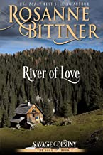 River of Love (Savage Destiny Book 3)
