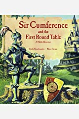 Sir Cumference and the First Round Table Kindle Edition