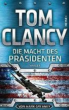 Die Macht des Präsidenten: Thriller (JACK RYAN 18) (German Edition)