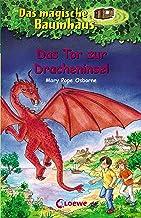 Das magische Baumhaus 53 - Das Tor zur Dracheninsel: Kinderbuch über Fabelwesen für Mädchen und Jungen ab 8 Jahre (German ...