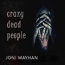 Crazy Dead People