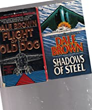 2 Book Set by Dale Brown ~ Flight of the Old Dog and Shadows of Steel