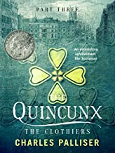 The Quincunx: The Clothiers