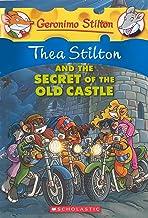 Thea Stilton and the Secret of the Old Castle (Geronimo Stilton)