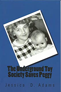 The Underground Toy Society Saves Peggy