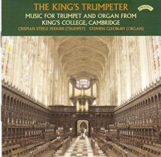 The King's Trumpeter - Music for Trumpet & Organ from King's College, Cambridge