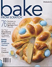 Bake From Scratch Magazine March/April 2017
