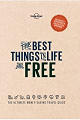 The Best Things in Life are Free (Lonely Planet) Kindle Edition
