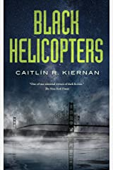 Black Helicopters (Tinfoil Dossier Book 2) Kindle Edition