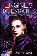 Engines of Empathy (The Drakeforth Series Book 1)