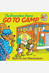 The Berenstain Bears Go to Camp (First Time Books(R)) Kindle Edition