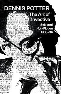 The Art of Invective: Selected Non-Fiction 1953–1994: Selected Non-Fiction 1953-1994