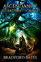 Ascendancy Guardian Of The Grove (Ascendancy Legacy Book 3)