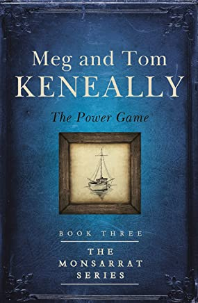 The Power Game: Book Three, The Monsarrat Series