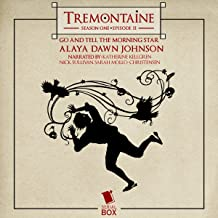 Tremontaine: Go and Tell the Morning Star: Episode 11